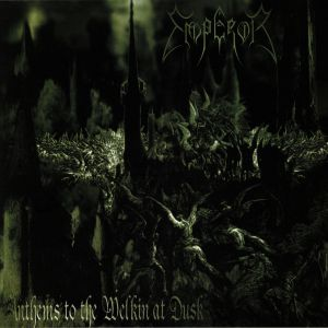 EMPEROR - Anthems To The Welkin At Dusk (reissue)