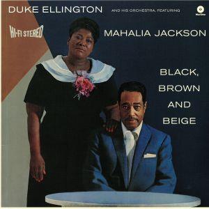ELLINGTON, Duke & HIS ORCHESTRA feat MAHALIA JACKSON - Black Brown & Beige (Collector's Edition) (remastered)