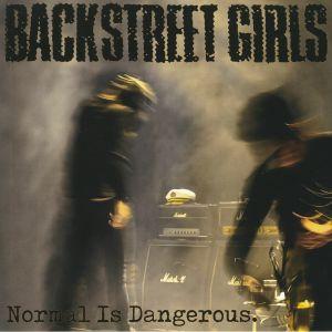 BACKSTREET GIRLS - Normal Is Dangerous