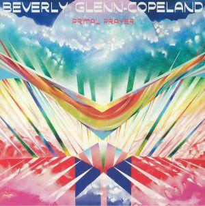 GLENN COPELAND, Beverley - Primal Prayer