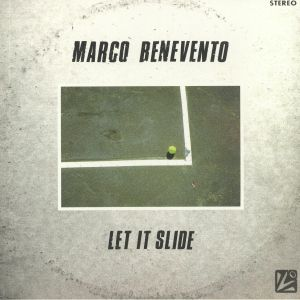 BENEVENTO, Marco - Let It Slide