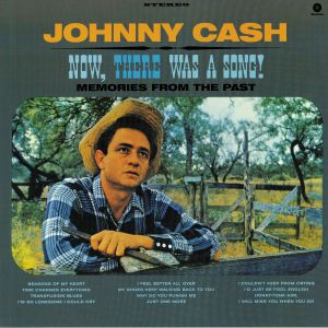 CASH, Johnny - Now There Was A Song!