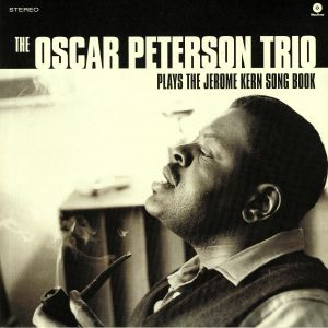 OSCAR PETERSON TRIO, The - Plays The Jerome Kern Song Book