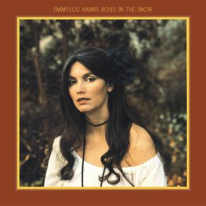 HARRIS, Emmylou - Roses In The Snow (reissue)