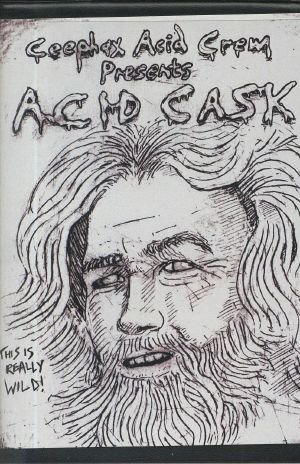 CEEPHAX ACID CREW - Acid Cask