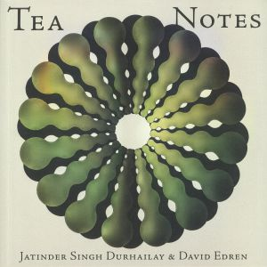 SINGH DURHAILAY, Jatinder/DAVID EDREN - Tea Notes