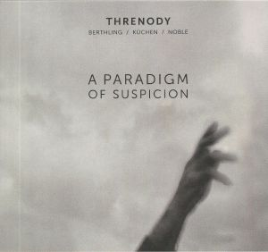 THRENODY - A Paradigm Of Suspicion