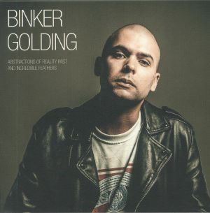 GOLDING, Binker - Abstractions Of Reality Past & Incredible Feathers