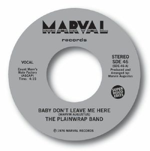 PLAINWRAP BAND, The - Baby Don't Leave Me Here