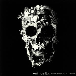 POWER, Andres aka OUTCODE - Animals EP