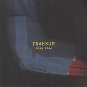 FRAKKUR - 2000-2004