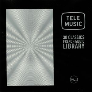 VARIOUS - Tele Music: 30 Classics French Music Library Vol 1