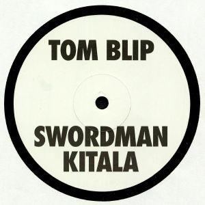 BLIP, Tom/SWORDMAN KITALA - Kitala Beat