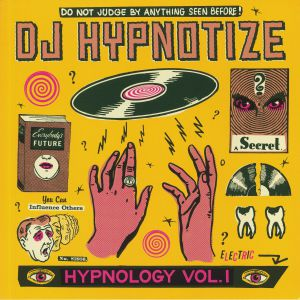 DJ HYPNOTIZE - Hypnology Vol 1
