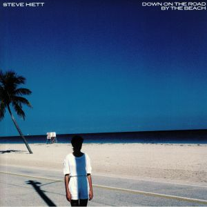 HIETT, Steve - Down On The Road By The Beach (reissue)