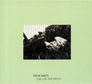 HIETT, Steve - Girls In The Grass