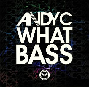 ANDY C/PEGBOARD NERDS - What Bass