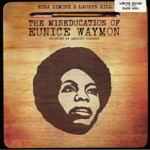 SIMONE, Nina/LAURYN HILL - The Miseducation Of Eunice Waymon (reissue)
