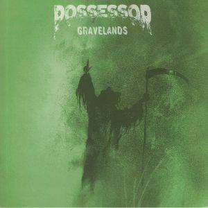 POSSESSOR - Gravelands