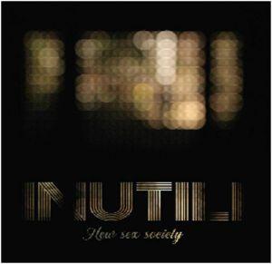 INUTILI - New Sex Society