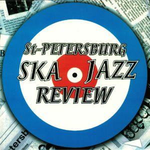 ST PETERSBURG SKA JAZZ REVIEW - St Petersburg Ska Jazz Review (reissue)