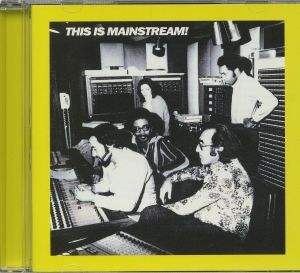 VARIOUS - This Is Mainstream!