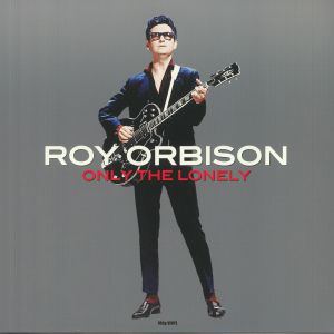 ORBISON, Roy - Only The Lonely