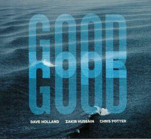 HOLLAND, Dave/ZAKIR HUSSAIN/CHRIS POTTER - Good Hope