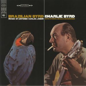 BYRD, Charlie - Brazilian Byrd
