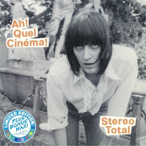 STEREO TOTAL - Ah! Quel Cinema! (Deluxe Edition)