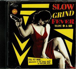 VARIOUS - Slow Grind Fever Vol 9 & 10