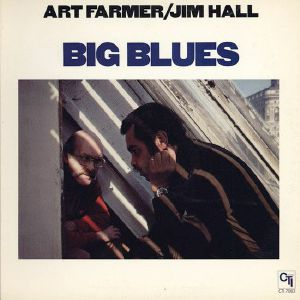 FARMER, Art/JIM HALL - Big Blues