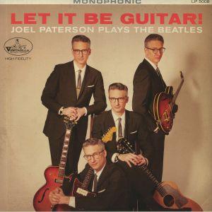 PATERSON, Joel - Let It Be Guitar! Joel Paterson Plays The Beatles