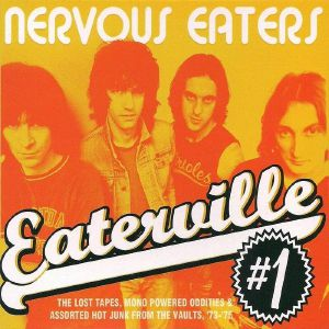 NERVOUS EATERS - Eaterville Vol 1