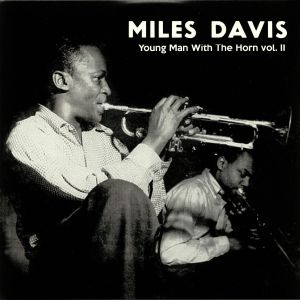 DAVIS, Miles - Young Man With The Horn Vol 2