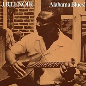 JB LENOIR - Alabama Blues