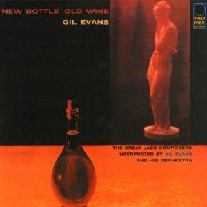 EVANS, Gil - New Bottle Old Wine