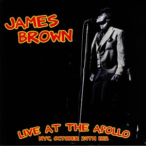 BROWN, James - Live At The Apollo NYC October 24th 1962 (reissue)