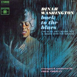 WASHINGTON, Dinah - Back To The Blues