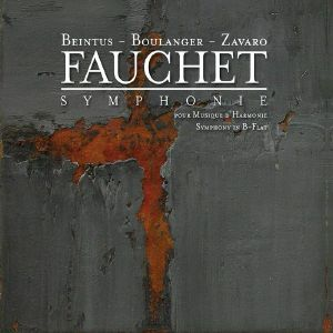 FEELING BRASS QUINTET/FRENCH NATIONAL POLICE BAND - Boulanger/Fauchet: Works For Winds