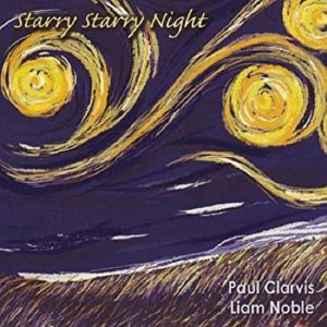 CLARVIS, Paul/LIAM NOBLE - Starry Starry Night