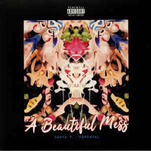 CARTA' P/PARENTAL - A Beautiful Mess (Deluxe Edition)