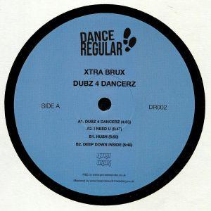 XTRA BRUX - Dubz 4 Dancerz