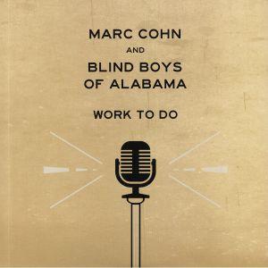 COHN, Marc/BLIND BOYS OF ALABAMA - Work To Do