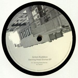 KUBIKOV, Anton - Swirling Head Stories EP