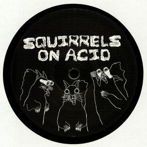 SOLAR/CHRIS MITCHELL/SEPHER/BAYVIEW ACID SQUIRRELS - Squirrels On Acid