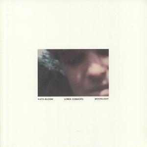 BLOOM, Kath/LOREN CONNORS - Moonlight (reissue)