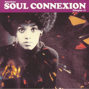 VARIOUS - American Soul Connexion: Chapter 1