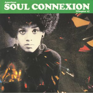 VARIOUS - American Soul Connexion: Chapter 2