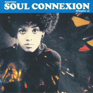 VARIOUS - American Soul Connexion: Chapter 4